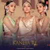 Kanha Re - Neeti Mohan mp3
