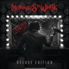 Infamous (Deluxe Edition), Motionless In White