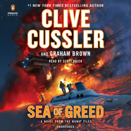 Sea of Greed: The NUMA Files Series, Book 16 (Unabridged) - Clive Cussler & Graham Brown MP3 Download