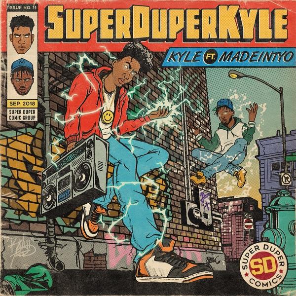 SUPERDUPERKYLE (feat. MadeinTYO) - Single