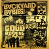 Sliver and Gold, Backyard Babies