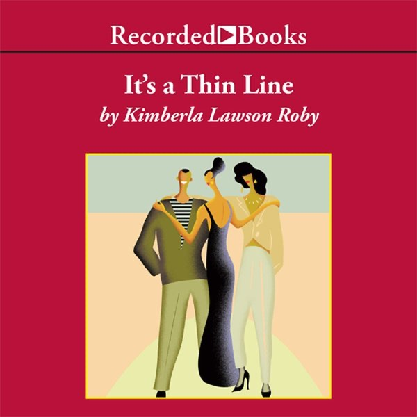 Its A Thin Line By Kimberla Lawson Roby On Itunes