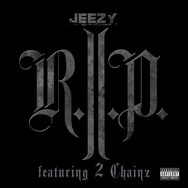 R.I.P. (feat. 2 Chainz) - Single
