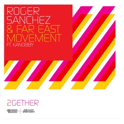 2Gether (Remixes) [feat. Kanobby] - EP - Roger Sanchez