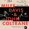 Miles Davis & John Coltrane - The Final Tour: The Bootleg Series, Vol. 6  artwork