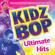 Kidz Bop Ultimate Hits - KIDZ BOP Kids