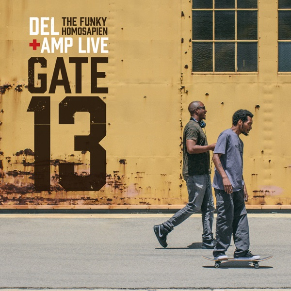 iTunes Artwork for 'Gate 13 (by Del Tha Funkee Homosapien & Amp Live)'