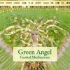 Green Angel Guided Meditations