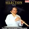 Pandit Hariprasad Chaurasia Selection