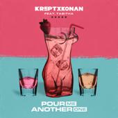 Pour Me Another One - Krept & Konan & Tabitha