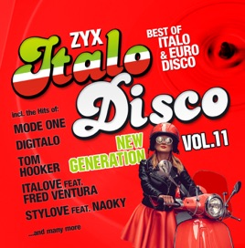 ‎ZYX Italo Disco New Generation, Vol  11 by Various Artists