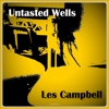 Untasted Wells, Les Campbell