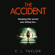 C.L. Taylor - The Accident