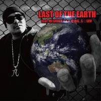 Last of the Earth (feat. Mr.Grace Stormg & Sluv) - Single
