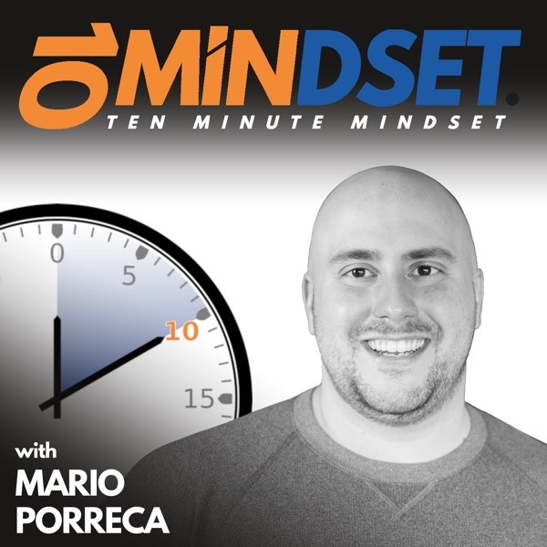 358 Vulnerability, Transparency, and Connection with Special Guest Michael David Chapman | 10 Minute Mindset