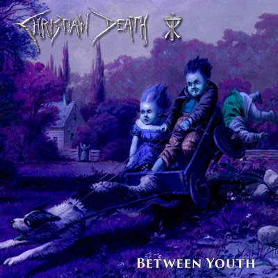 Between Youth - Single - Christian Death
