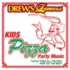 Drew s Famous Presents Kids Pizza Party Music