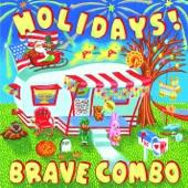 Brave Combo - Precious Freedom