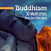Buddhism: 50 Meditation, Deep Zen & Well-Being