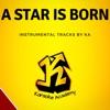 A Star Is Born Instrumental Tracks, KA