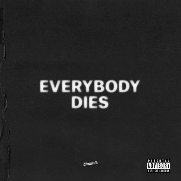 everybody dies - Single
