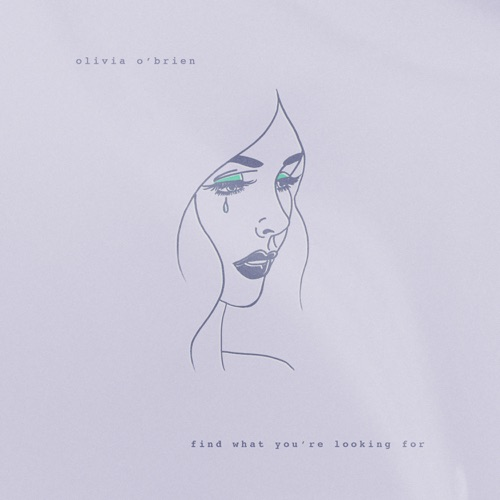 Olivia O'Brien - Find What You're Looking For - Single