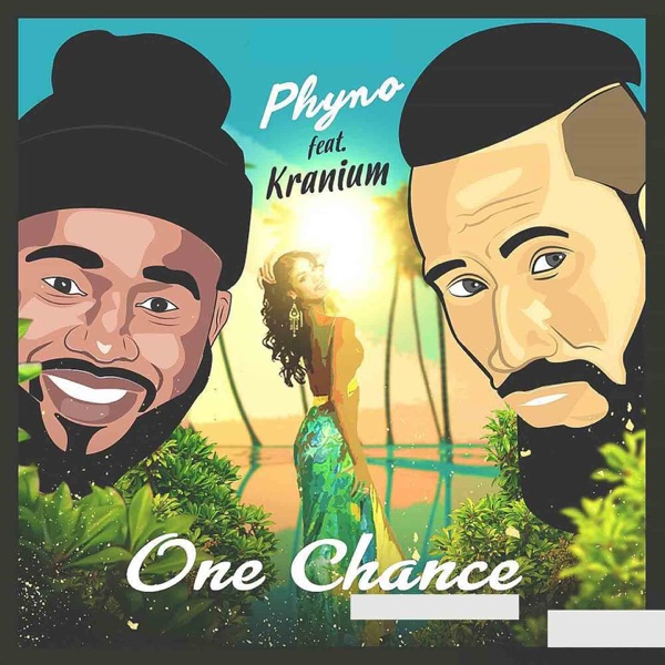One Chance (feat. Kranium) - Single