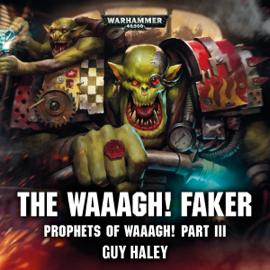 The Waaagh! Faker: Warhammer 40,000 (Unabridged) audiobook