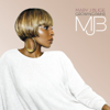 Just Fine - Mary J. Blige