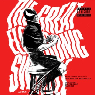 The Great Electronic Swindle – The Bloody Beetroots & Jet