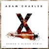 Demon's Blood (Adam Charles Remix) - Single, Daniel O Connell, Adam Charles, Xpher & Infinity X