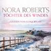 Nora Roberts - Töchter des Windes Grafik