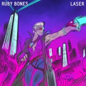 Ruby Bones - Past Lives