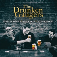 The Drunken Gaugers by Patrick Doocey, Dylan Foley & Kevin Crawford on Apple Music