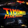 Time Machine Riddim - Various Artists