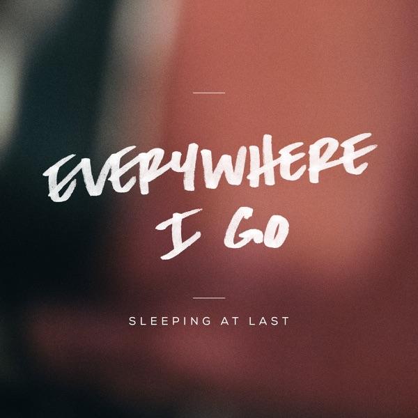 Everywhere I Go - Single