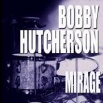 Bobby Hutcherson - Beyond the Bluebird (feat. Tommy Flanagan)