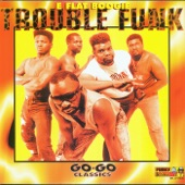 Trouble Funk - Let's Get Small