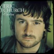 Carolina - Eric Church - Eric Church