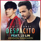 Despacito (Mandarin Version) [feat. JJ Lin] - Luis Fonsi