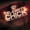 Celebrity Chick - Single, Chingy, Ludacris, Small World & Steph Jones