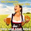 100 Deutsche Schlager Hits der 50er und 60er Jahre - Various Artists