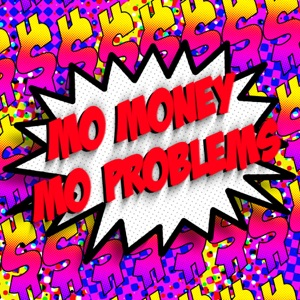 Mo Money Mo Problems - Single Mp3 Download