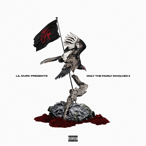 Only The Family - Lil Durk Presents: Only the Family Involved, Vol. 2