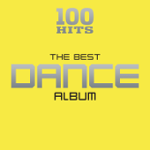 100 Hits: The Best Dance Album