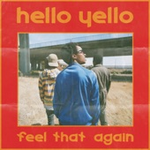 Hello Yello - Feel That Again