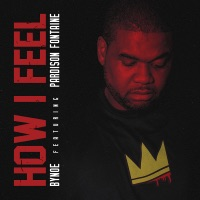 How I Feel (feat. Pardison Fontaine) - Single Mp3 Download