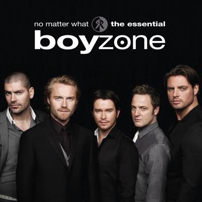 No Matter What: The Essential Boyzone - Boyzone