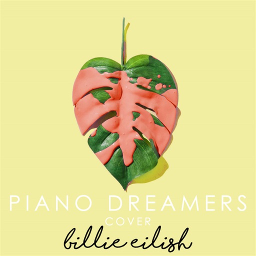 Piano Dreamers Cover Billie Eilish (Instrumental)