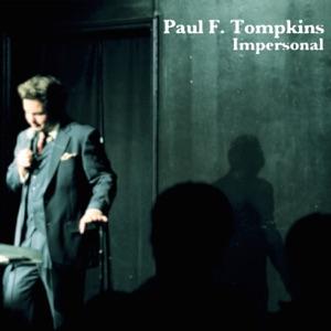 Paul F. Tompkins - Jazz